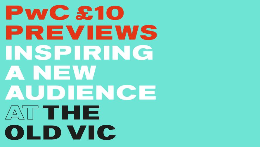 PwC £10 Previews